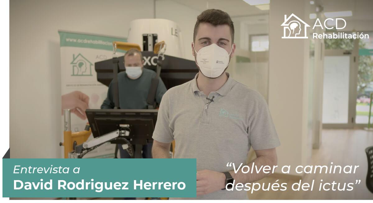 """""""Volver a caminar después del Ictus"""" Entrevista con David Rodríguez Herrero"""